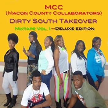 Dirty South Takeover (Deluxe Edition)