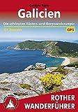 Galicien: Die schönsten Küsten- und Bergwanderungen – 51 Touren (Rother Wanderführer) (German Edition)