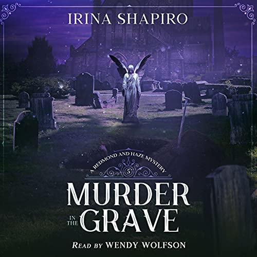 Murder in the Grave Audiobook By Irina Shapiro cover art