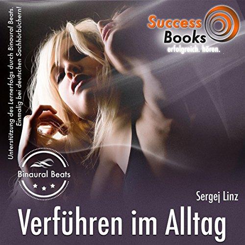 Verführen im Alltag & Pick Up Arts audiobook cover art