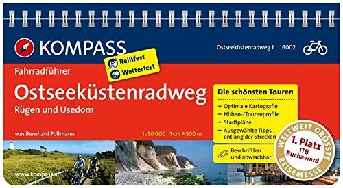 KOMPASS Fahrradführer Ostseeküstenradweg 1 Rügen und Usedom: Fahrradführer mit Routenkarten im optimalen Maßstab.