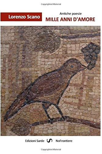 Mille anni d'amore: Poesie greche e latine dal IV° sec. a. C. al VI° sec. d. C.
