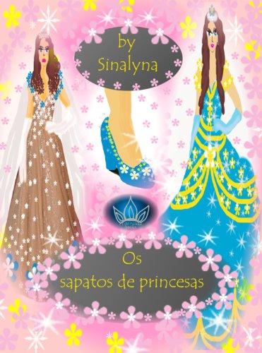 Os sapatos de princesas (Sete Princesas)
