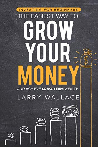 51zWl0K+6uL - Investing for Beginners: The Easiest Way to Grow Your Money and Achieve Long-Term Wealth