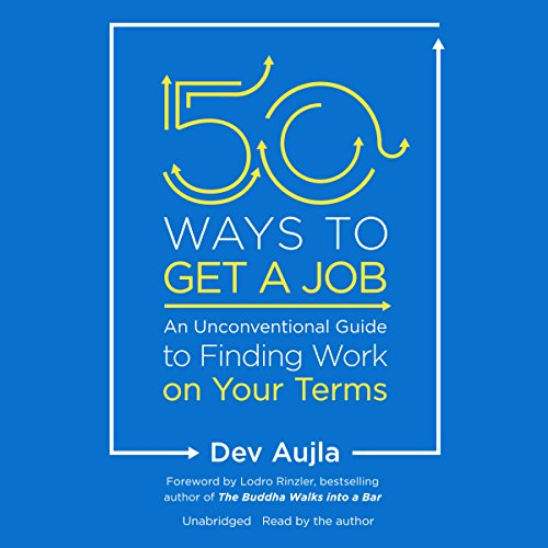 50 Ways to Get a Job audiobook cover art