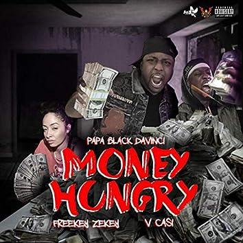 Money Hungry (feat. Freekey Zekey & V Casi)