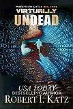 Virtually Undead: High-Tech Crime Solvers (English Edition)