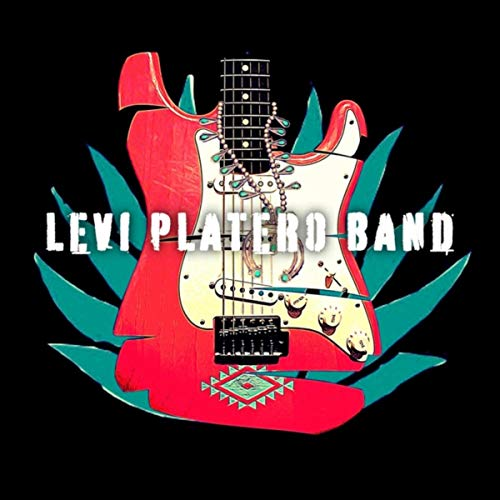 Levi Platero Band (Deluxe Edition)