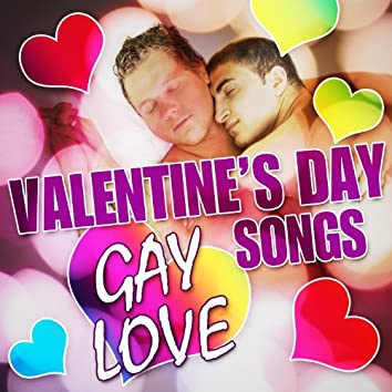Gay Love Valentine's Day Love Songs