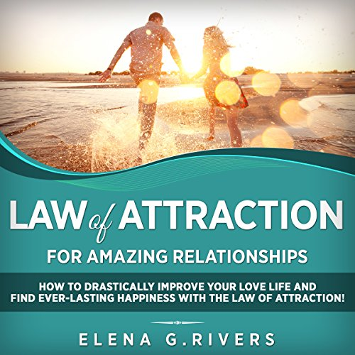 Law of Attraction for Amazing Relationships audiobook cover art