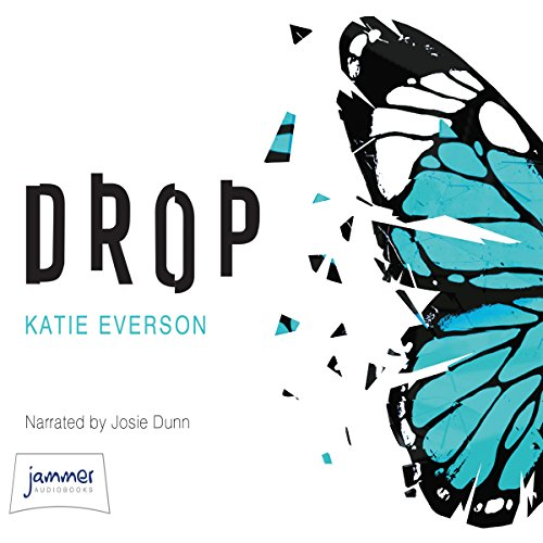 Drop                   By:                                                                                                                                 Katie Everson                               Narrated by:                                                                                                                                 Josie Dunn                      Length: 8 hrs and 24 mins     Not rated yet     Overall 0.0