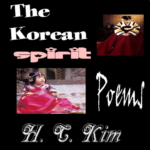 The Korean Spirit: Poems audiobook cover art