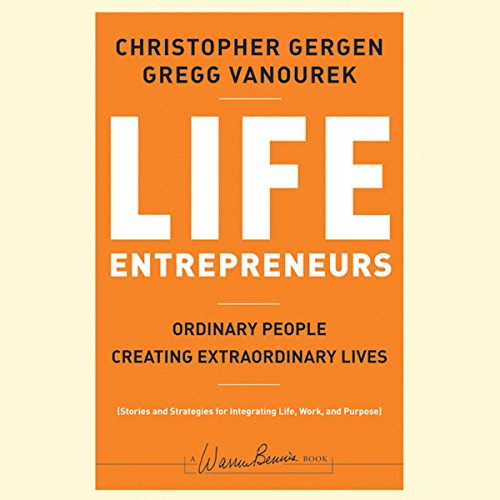 Life Entrepreneurs: Ordinary People Creating Extraordinary Lives  Audiolibri