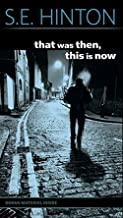 S. E. Hinton: That Was Then, This is Now (Mass Market Paperback); 1998 Edition