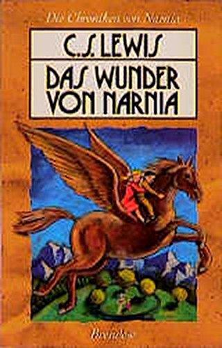 Die Chroniken von Narnia 1. Das Wunder von Narnia (Edition C - M)