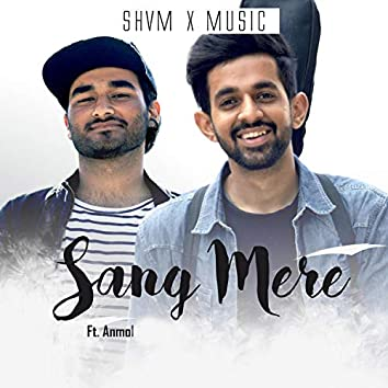 Sung Mere (feat. Anmol)