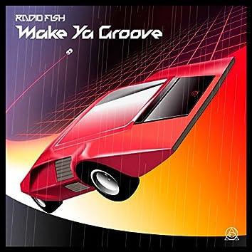 Make Ya Groove