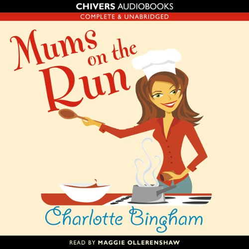 Mums on the Run audiobook cover art