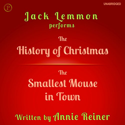 The History of Christmas and The Smallest Mouse in Town cover art