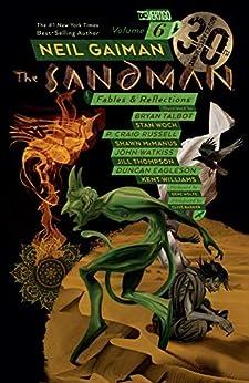Sandman Vol. 6: Fables & Reflections - 30th Anniversary Edition (The Sandman) by [Neil Gaiman, P. Craig Russell]