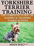 Yorkshire Terrier Training book and kindle editions