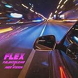 Flex (feat. Moe Vision) [Explicit]