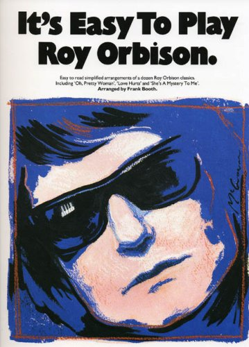 It\'S Easy To Play Roy Orbison