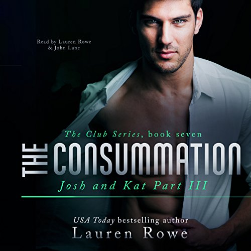 The Consummation: Josh and Kat, Part III audiobook cover art