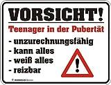 RAHMENLOS Original Blechschild für genervte Eltern: Vorsicht Teenager in der Pubertät! Unzurechnungsfähig, kann Alles, weiß Alles, reizbar Nr.3241