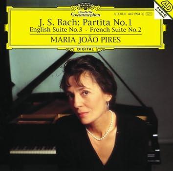 バッハ:パルティータ第1番、イギリス組曲第3番、フランス組曲第2番