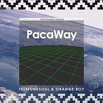 PacaWay (Entre Tiempo y Espacio)