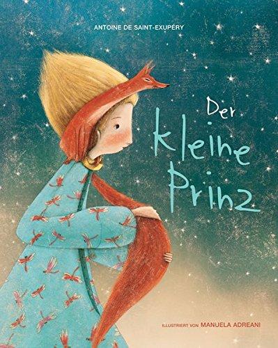 Der kleine Prinz. Vorlesebuch. Großformatige, liebevoll illustrierte Ausgabe des Märchen-Klassikers nach Antoine de Saint-Exupéry