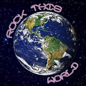 Rock This World (feat. Secret Agent 23 Skidoo)