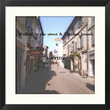 Walkin' in the Street / The Last Breath