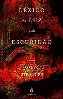 Léxico da Luz e da Escuridão (Portuguese Edition)