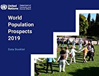 World Population Prospects 2019: Data Booklet