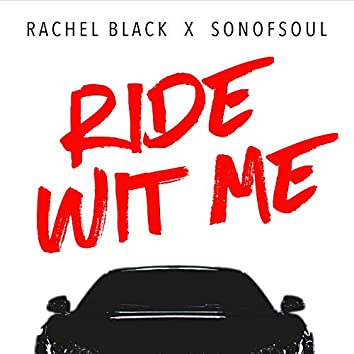 Ride Wit Me (feat. SonofSoul)