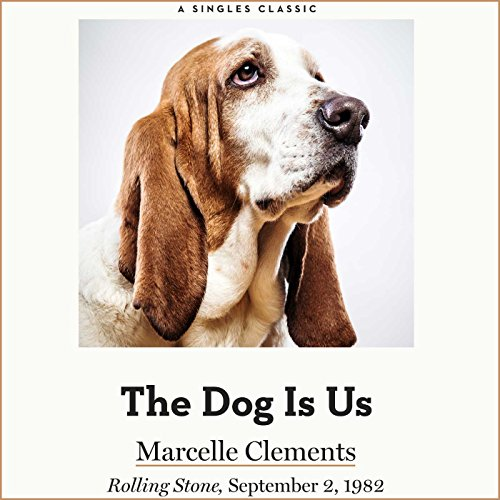 The Dog Is Us audiobook cover art