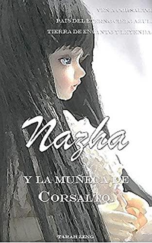 Nazha y la muñeca de Corsalto de Tarah Zeng