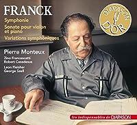交響曲(モントゥー&シカゴ響)、ヴァイオリン・ソナタ(フランチェスカッティ、カサドシュ)、交響的変奏曲(フライシャー、セル&クリーヴランド管)