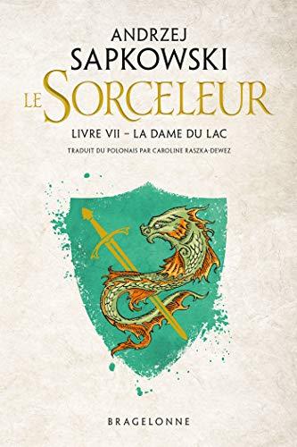 The Witcher : La Dame du lac: Sorceleur, T7 (French Edition)