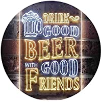 Drink Good Beer with Good Friends Bar Dual Color LED看板 ネオンプレート サイン 標識 白色 + 黄色 210 x 300mm st6s23-i3416-wy