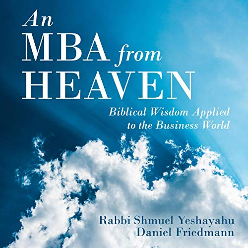 Couverture de An MBA from Heaven: Biblical Wisdom Applied to the Business World
