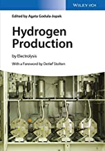Hydrogen Production: by Electrolysis (English Edition)