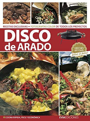 COCINA AL DISCO DE ARADO: hecho en casa, paso a paso (Spanish Edition)