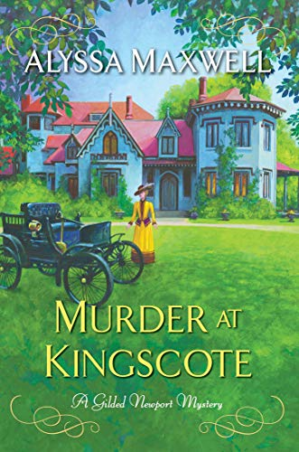 Murder at Kingscote (A Gilded Newport Mystery Book 8) by [Alyssa Maxwell]