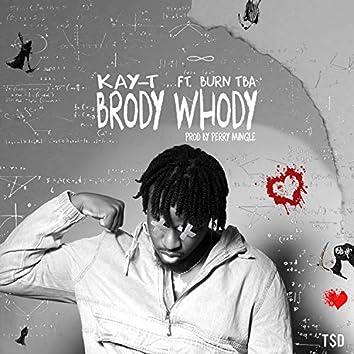 Brody Whody (feat. Burn TBA)