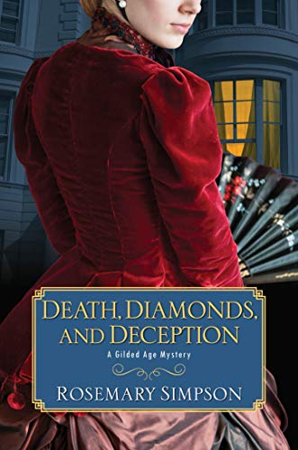 Death, Diamonds, and Deception (A Gilded Age Mystery)