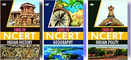 CRUX of NCERT (Indian History, Indian Geography, Indian Polity) A Set of 3 books