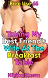 Free Use 65: Taking My Best Friend's Wife At The Breakfast Table